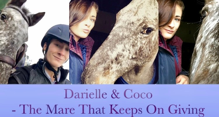 Darielle & Coco – The Mare That Keeps onGiving