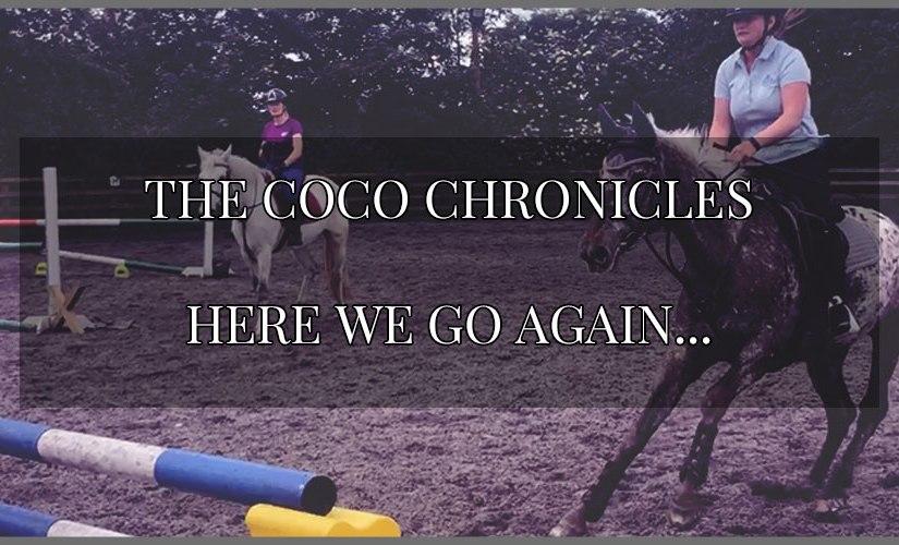 The Coco Chronicles ~ Here we goagain…