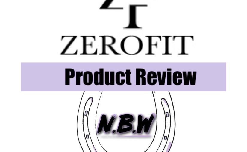 Product Review –Zerofit