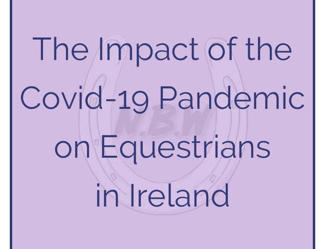 The Impact of the Covid-19 Pandemic on Equestrians inIreland